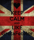 KEEP CALM AND LIKE GrotaFetelor - Personalised Poster large