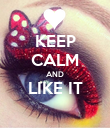 KEEP CALM AND LIKE IT  - Personalised Poster large