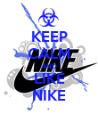 KEEP CALM AND LIKE NIKE - Personalised Poster large