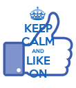 KEEP CALM AND LIKE ON - Personalised Poster large