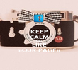 KEEP CALM AND  LIKE »OUR PAGE« - Personalised Poster large