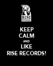 KEEP CALM AND LIKE RISE RECORDS! - Personalised Poster large