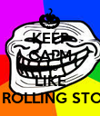 KEEP CALM AND LIKE THE ROLLING STONES - Personalised Poster large