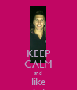 KEEP CALM and  like tom briscoe - Personalised Poster large