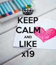 KEEP CALM AND LIKE x19 - Personalised Poster large