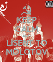 KEEP CALM AND LISENT TO MOLOTOV - Personalised Poster large