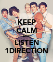 KEEP CALM AND LISTEN 1DIRECTION - Personalised Poster large