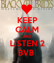KEEP CALM AND LISTEN 2 BVB  - Personalised Poster large