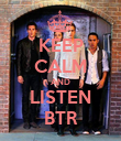 KEEP CALM AND LISTEN BTR - Personalised Poster large