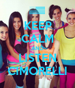 KEEP CALM AND LISTEN CIMORELLI - Personalised Poster large