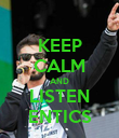 KEEP CALM AND LISTEN ENTICS - Personalised Poster large