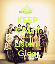 KEEP CALM AND Listen  Glee - Personalised Poster large