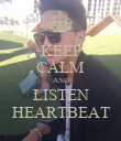 KEEP CALM AND LISTEN HEARTBEAT - Personalised Poster large