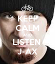 KEEP CALM AND LISTEN  J-AX - Personalised Poster large