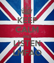 KEEP CALM AND LISTEN LMFAO - Personalised Poster large