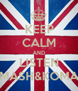KEEP CALM AND LISTEN MASH&KOMA - Personalised Poster large