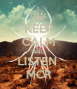 KEEP CALM AND LISTEN  MCR - Personalised Poster large