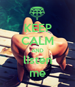 KEEP CALM AND listen me - Personalised Poster large