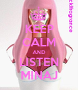 KEEP CALM AND LISTEN MINAJ - Personalised Poster large