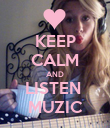 KEEP CALM AND LISTEN  MUZIC - Personalised Poster large