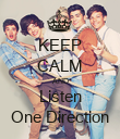 KEEP CALM AND Listen One Direction - Personalised Poster large