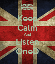 Keep Calm And Listen OneD - Personalised Poster large