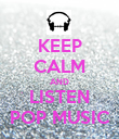 KEEP CALM AND LISTEN POP MUSIC - Personalised Poster large