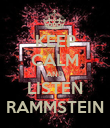 KEEP CALM AND LISTEN RAMMSTEIN - Personalised Poster large