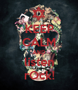 KEEP CALM AND listen rOck! - Personalised Poster large