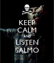 KEEP CALM AND LISTEN SALMO - Personalised Poster large