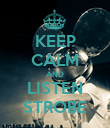 KEEP CALM AND LISTEN STROBE - Personalised Poster large