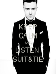 KEEP CALM AND LISTEN  SUIT&TIE - Personalised Poster large