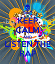 KEEP CALM AND LISTEN THE RAP - Personalised Poster large
