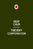 KEEP CALM AND LISTEN THIEVERY CORPORATION - Personalised Poster large