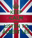 KEEP CALM AND LISTEN TO ÂŁBÉRT ŁËĒ - Personalised Poster large