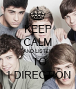KEEP CALM AND LISTEN  TO 1 DIRECTION - Personalised Poster large