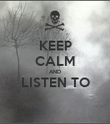 KEEP CALM AND LISTEN TO  - Personalised Poster large