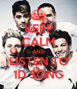KEEP CALM AND LISTEN TO 1D SONG - Personalised Poster large