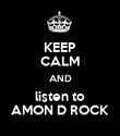 KEEP CALM AND listen to AMON D ROCK - Personalised Poster large