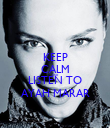 KEEP CALM AND LISTEN TO AYAH MARAR - Personalised Poster large