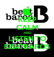 KEEP CALM AND LISTEN TO BEATBAROS - Personalised Poster large