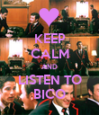 KEEP CALM AND LISTEN TO BICO - Personalised Poster large