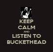 KEEP CALM AND LISTEN TO BUCKETHEAD - Personalised Poster large