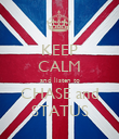 KEEP CALM and listen to CHASE and STATUS - Personalised Poster large