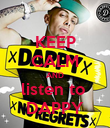 KEEP CALM AND listen to  DAPPY - Personalised Poster large
