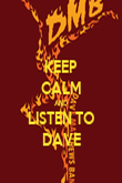 KEEP CALM AND LISTEN TO DAVE - Personalised Poster large