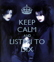 KEEP CALM AND LISTEN TO DIX - Personalised Poster large