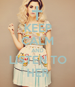 KEEP CALM AND LISTEN TO HER - Personalised Poster large