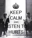 KEEP CALM AND LISTEN TO HURTS - Personalised Poster large
