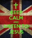 KEEP CALM AND LISTEN TO JESUS - Personalised Poster large